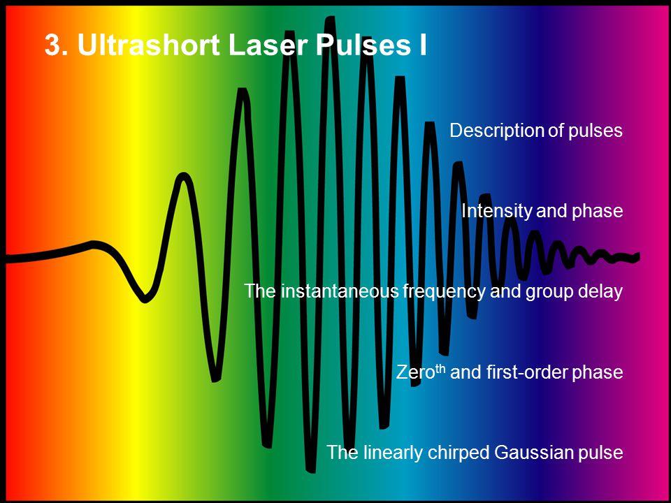 3. Ultrashort Laser Pulses I