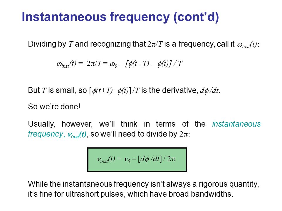 Instantaneous frequency (cont'd)