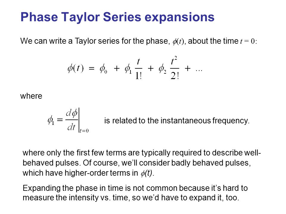 Phase Taylor Series expansions