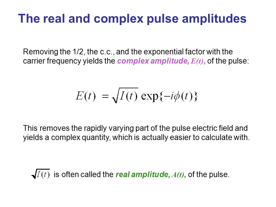 The real and complex pulse amplitudes