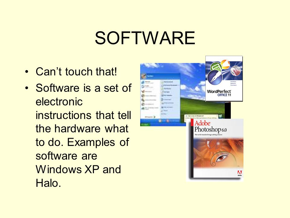 SOFTWARE Can't touch that!