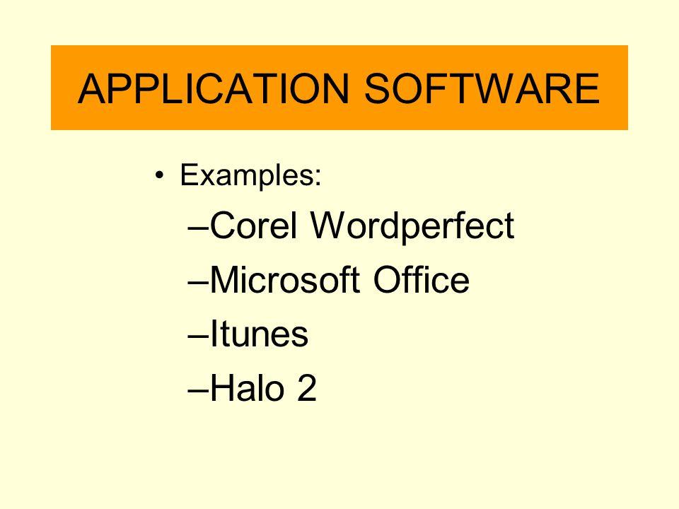 APPLICATION SOFTWARE Corel Wordperfect Microsoft Office Itunes Halo 2