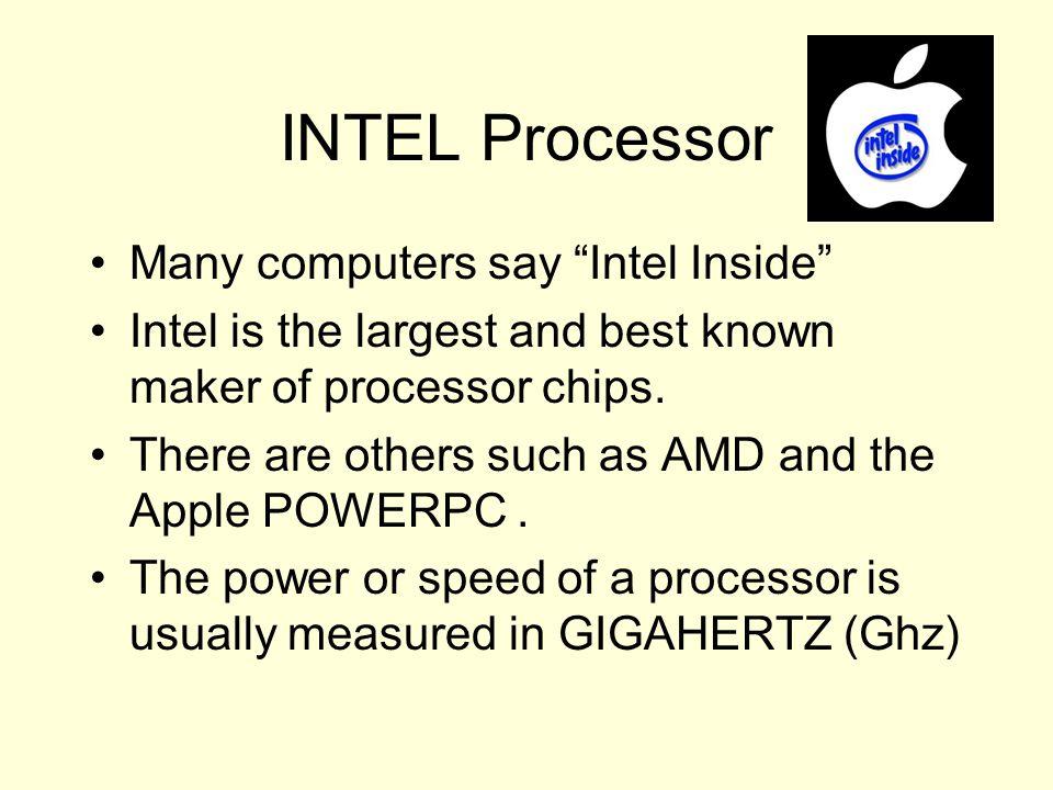 INTEL Processor Many computers say Intel Inside
