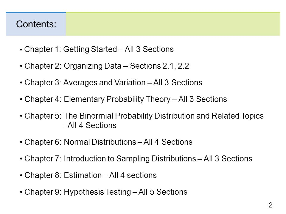 Contents: Chapter 2: Organizing Data – Sections 2.1, 2.2