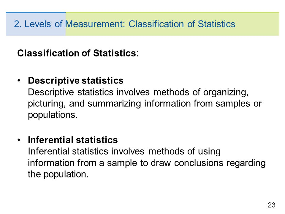 2. Levels of Measurement: Classification of Statistics