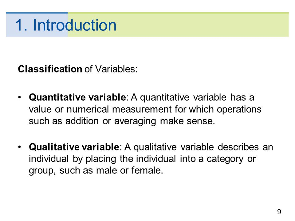 1. Introduction Classification of Variables: