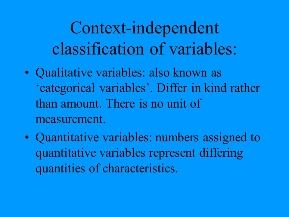 Context-independent classification of variables: