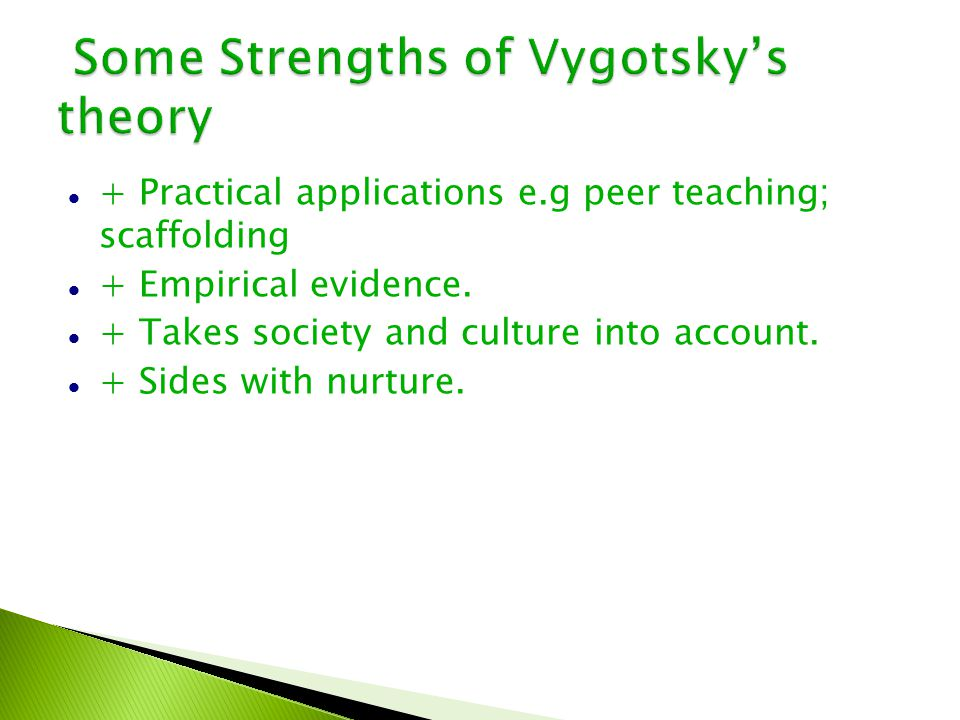 Some Strengths of Vygotsky's theory