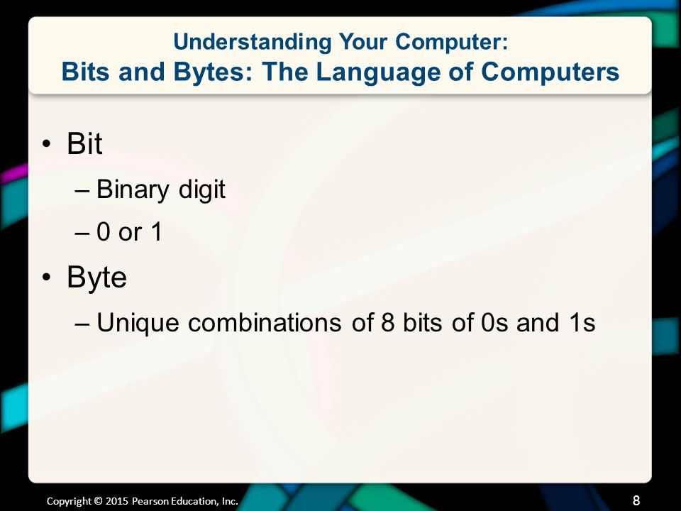 Understanding Your Computer: Bits and Bytes: The Language of Computers