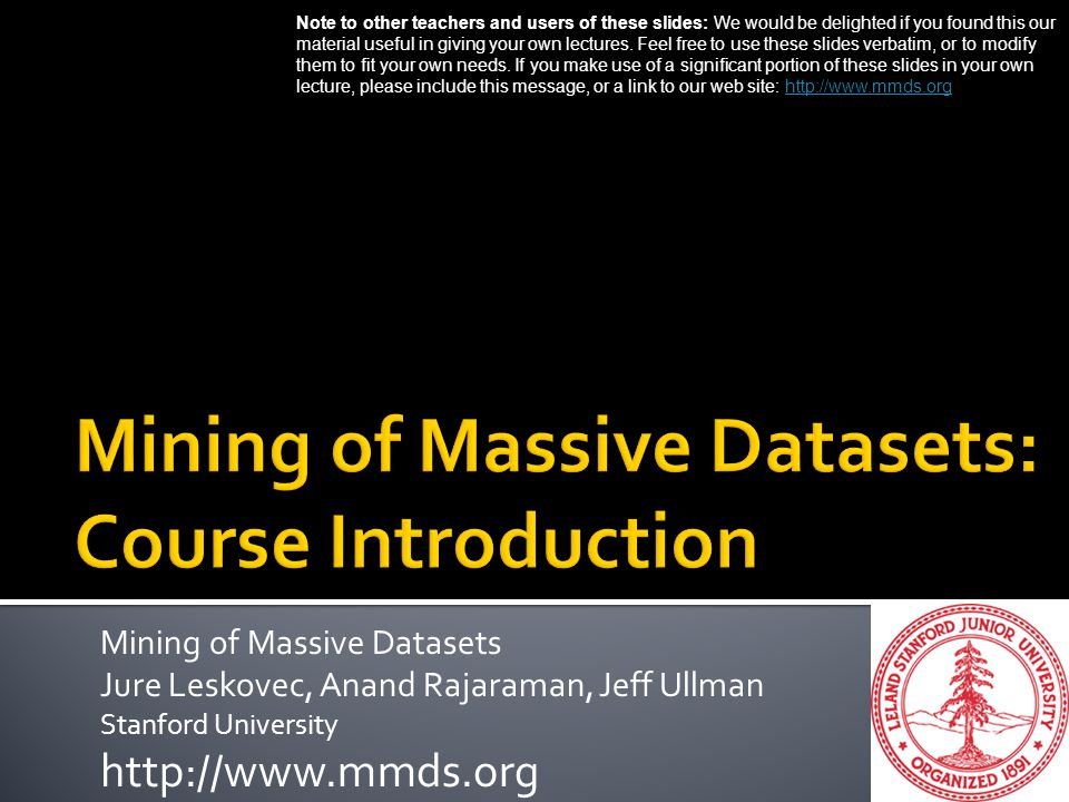 Mining of Massive Datasets: Course Introduction