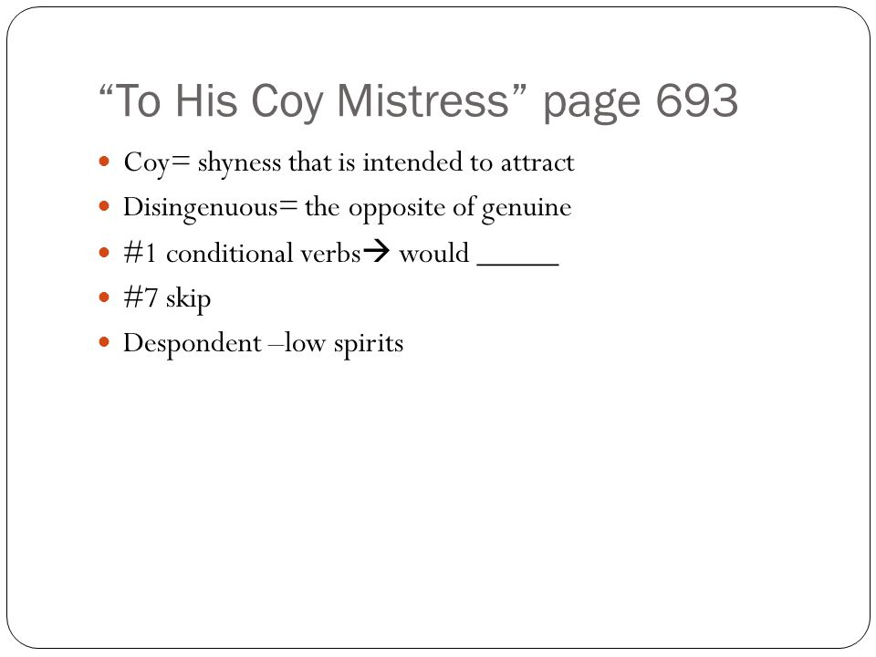 To His Coy Mistress page 693