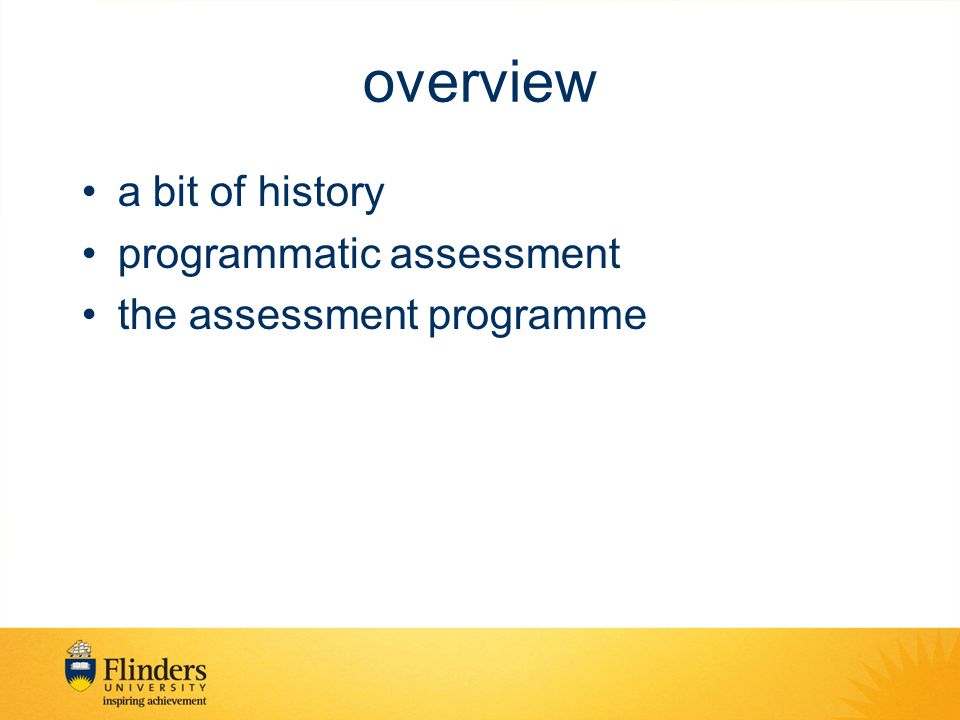 overview a bit of history programmatic assessment