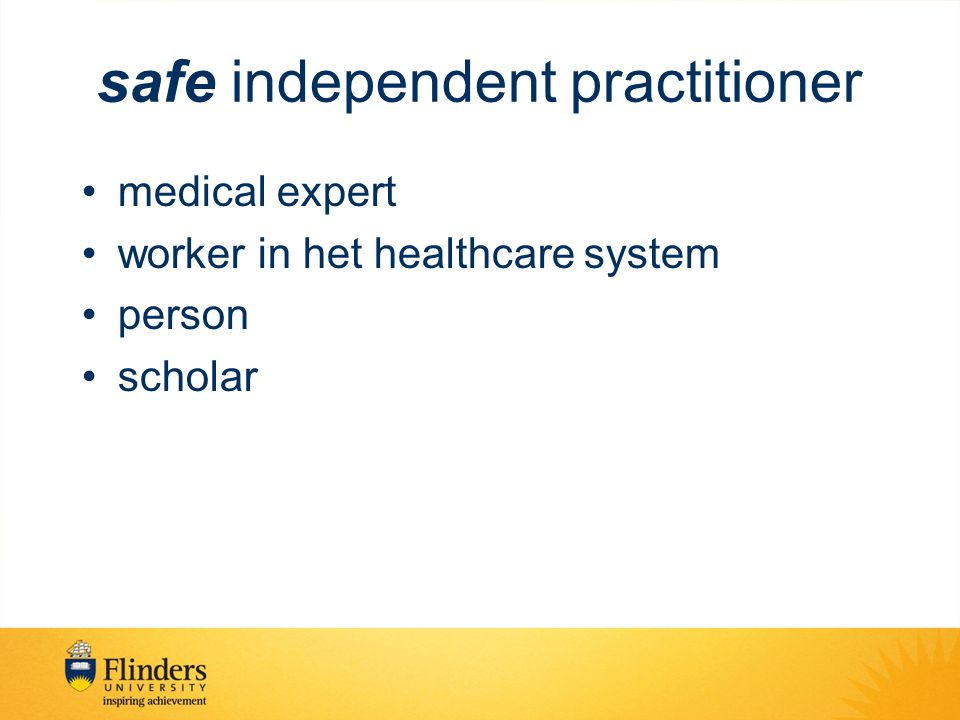 safe independent practitioner