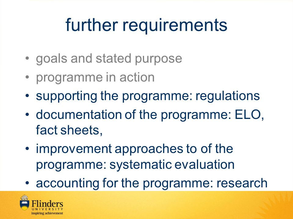 further requirements goals and stated purpose programme in action