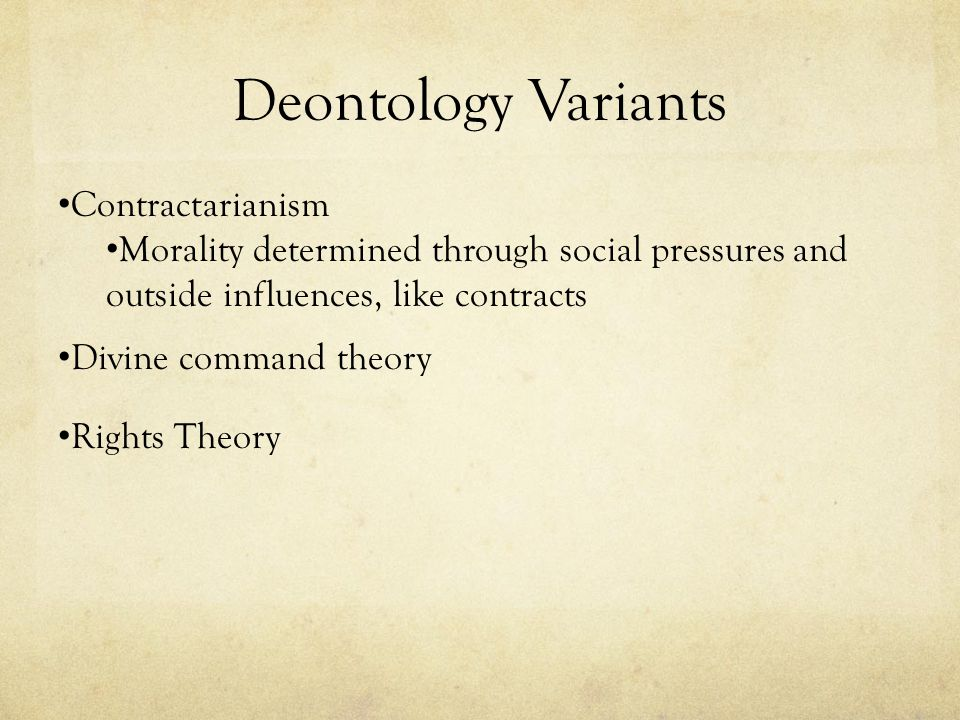 Deontology Variants Contractarianism