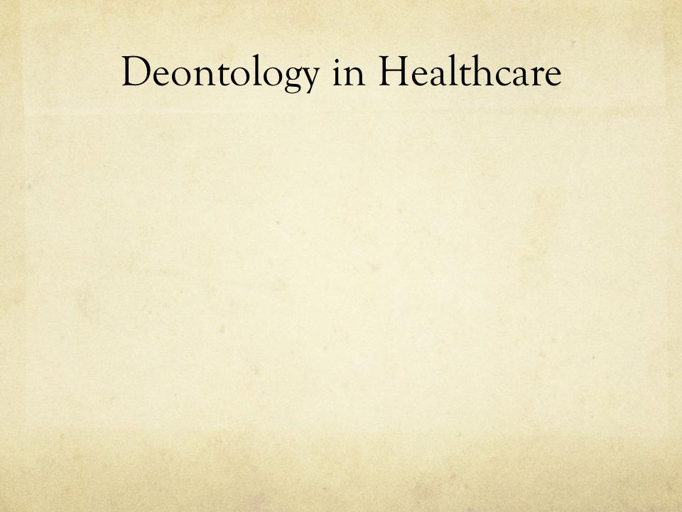 Deontology in Healthcare