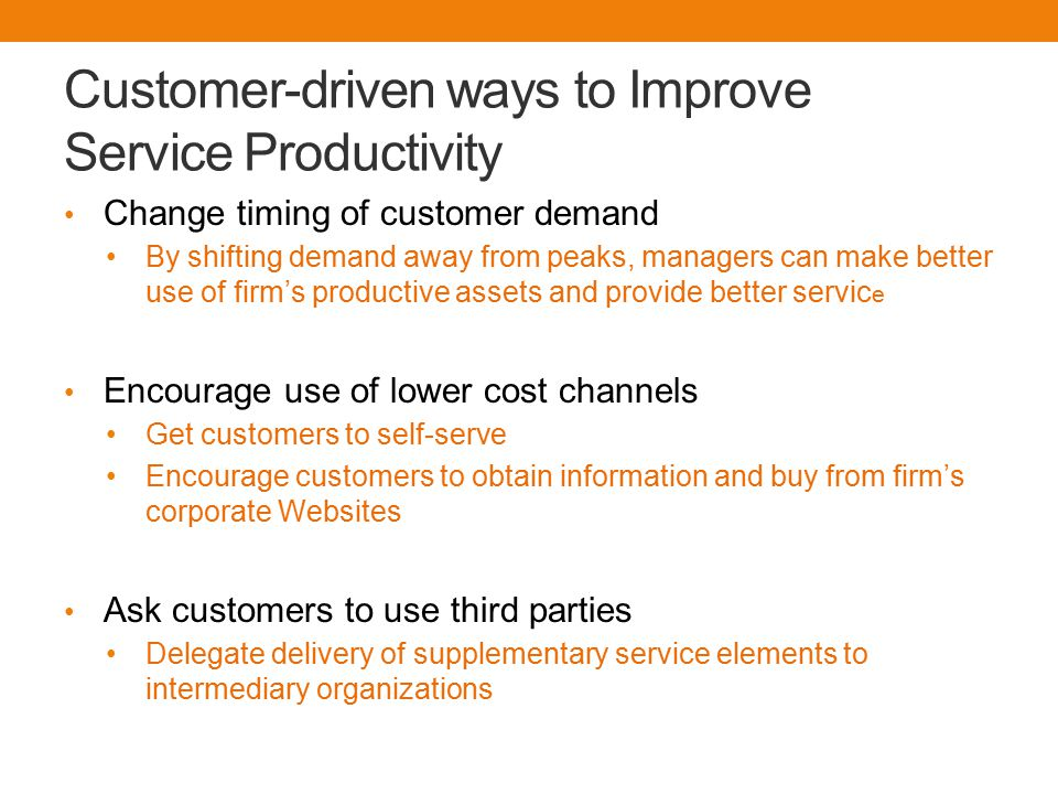 Customer-driven ways to Improve Service Productivity