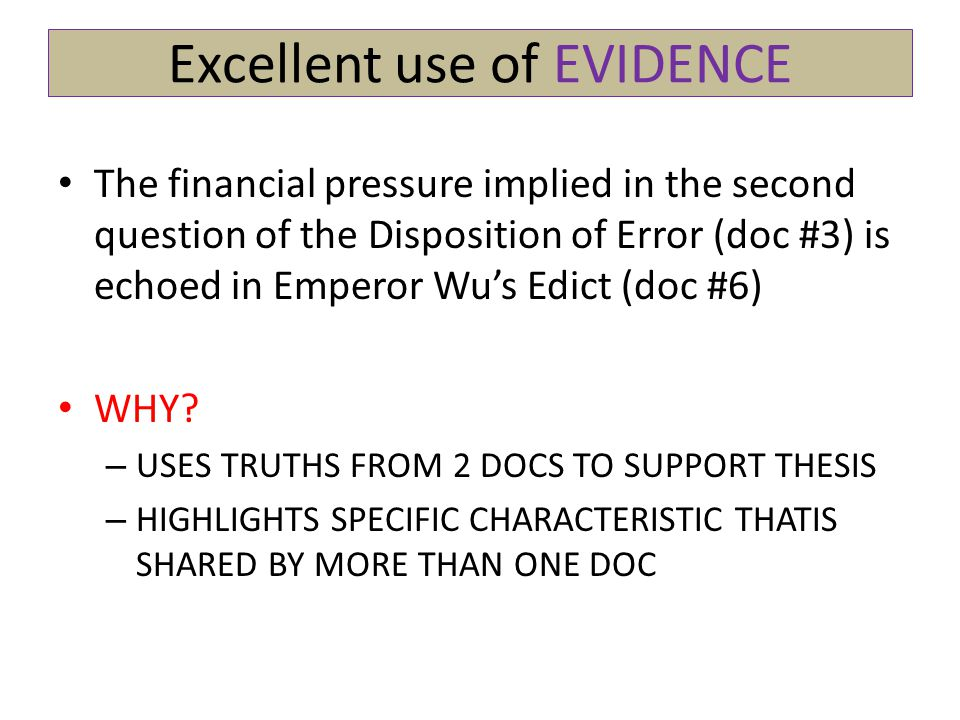 Excellent use of EVIDENCE