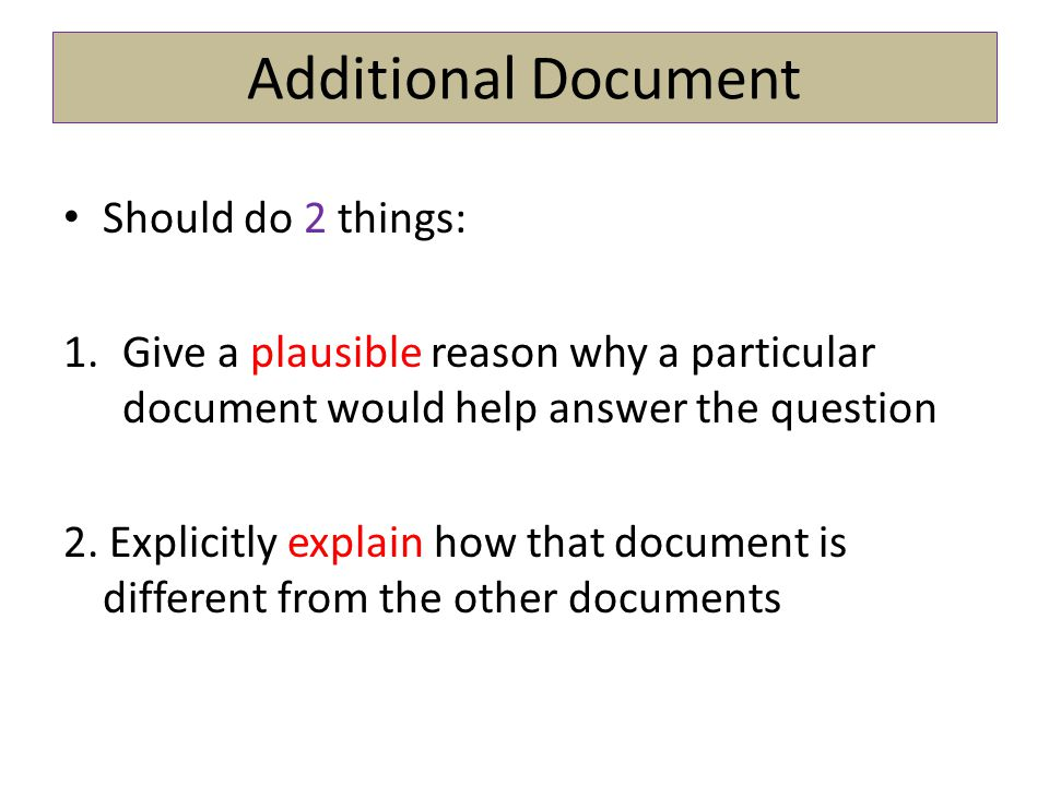 Additional Document Should do 2 things: