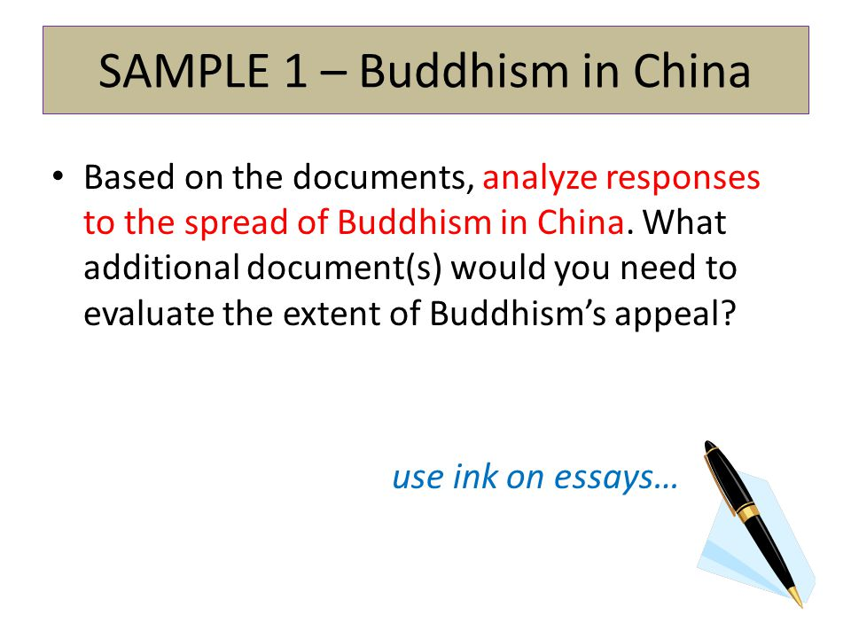 spread of buddhism in china dbq Sample dbq question: based on the following documents, analyze the responses to the spread of buddhism in china what additional kind of document(s) would you need to evaluate the extent of buddhism's appeal in china.