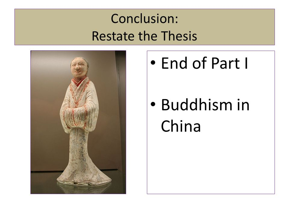Conclusion: Restate the Thesis