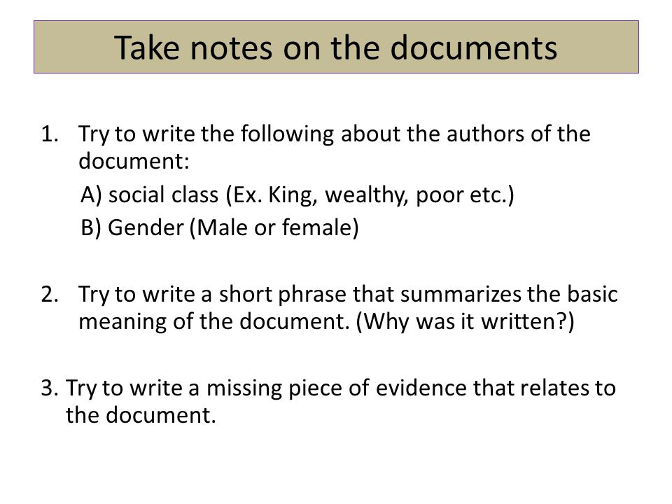 Take notes on the documents