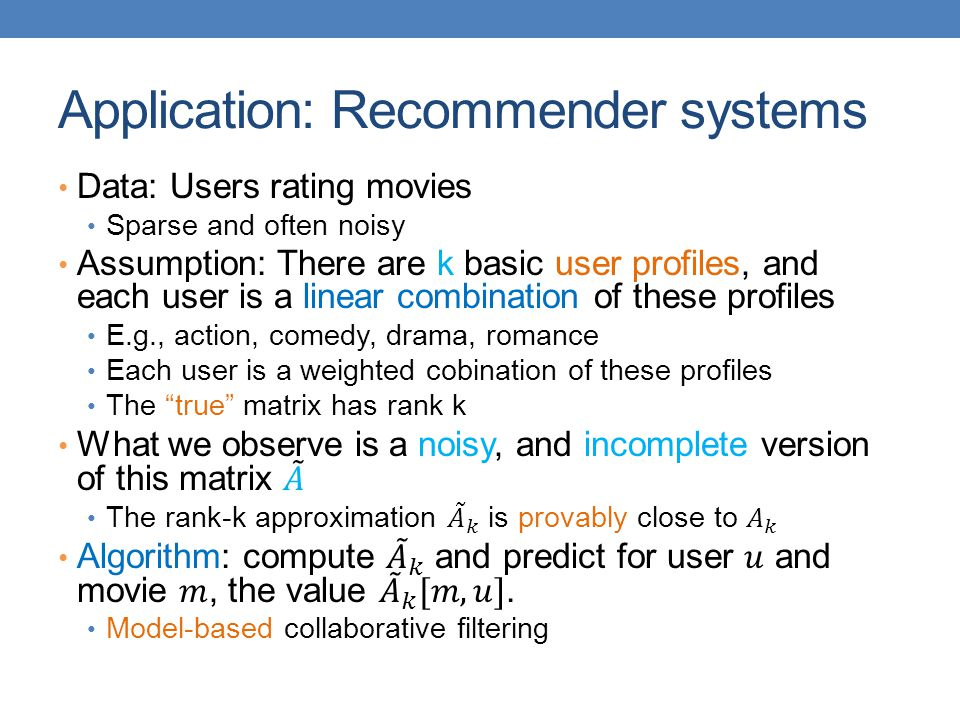 Application: Recommender systems