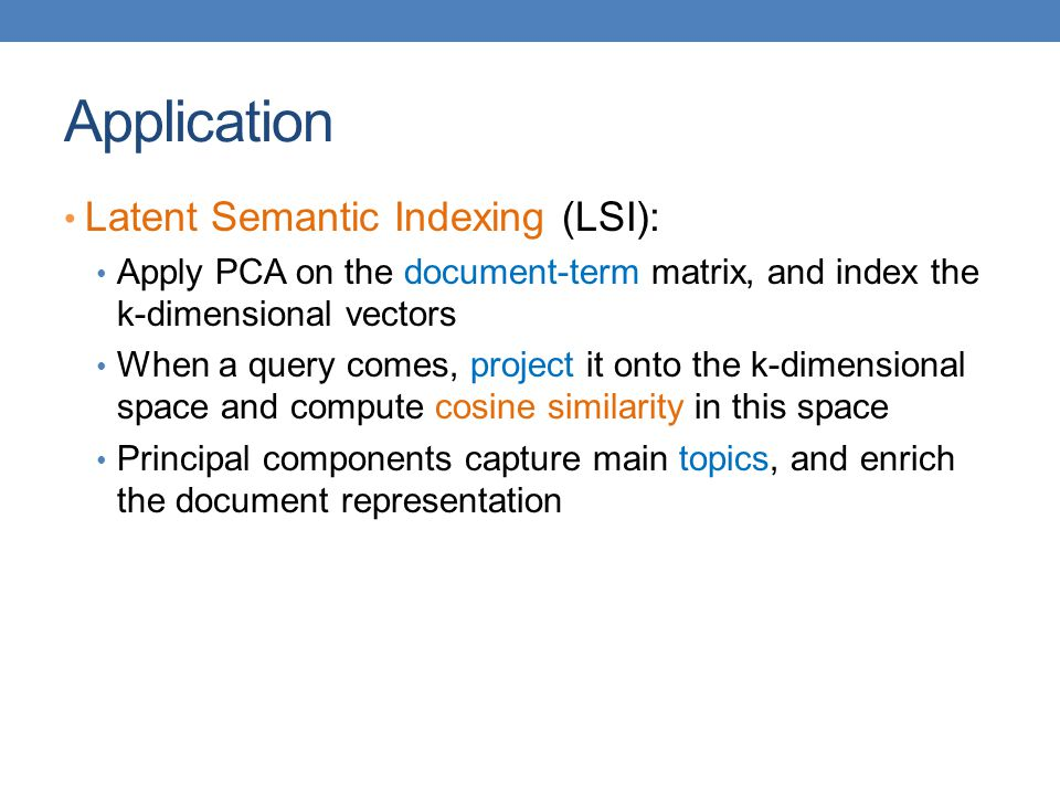 Application Latent Semantic Indexing (LSI):