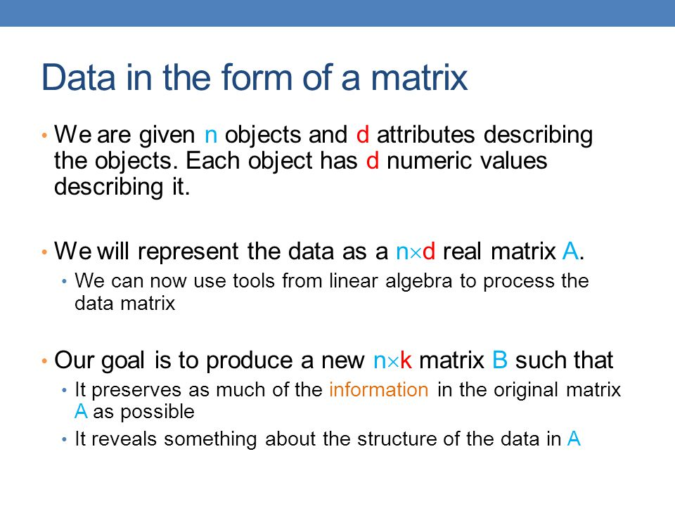 Data in the form of a matrix