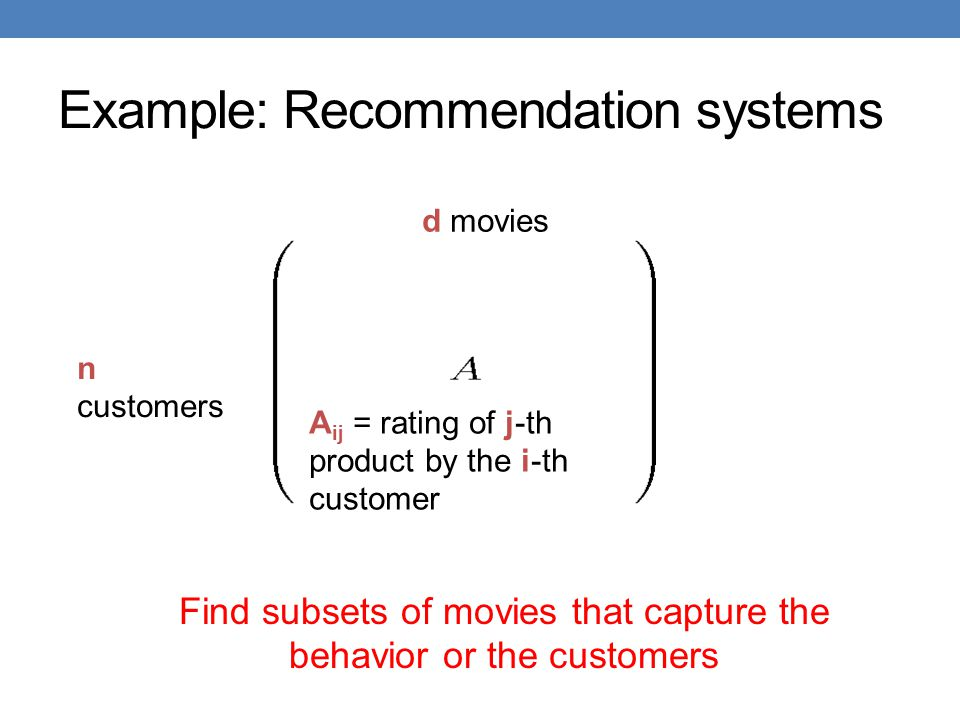 Example: Recommendation systems