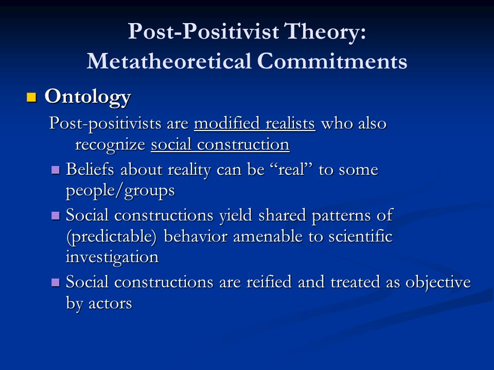 Post-Positivist Theory: Metatheoretical Commitments