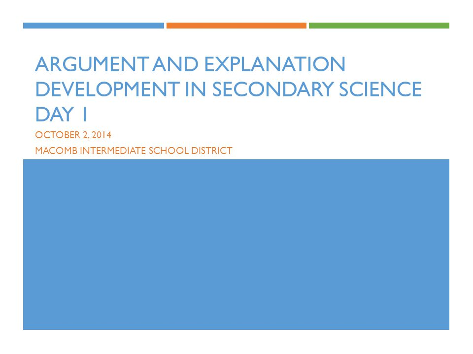 Argument and Explanation Development in Secondary Science Day 1