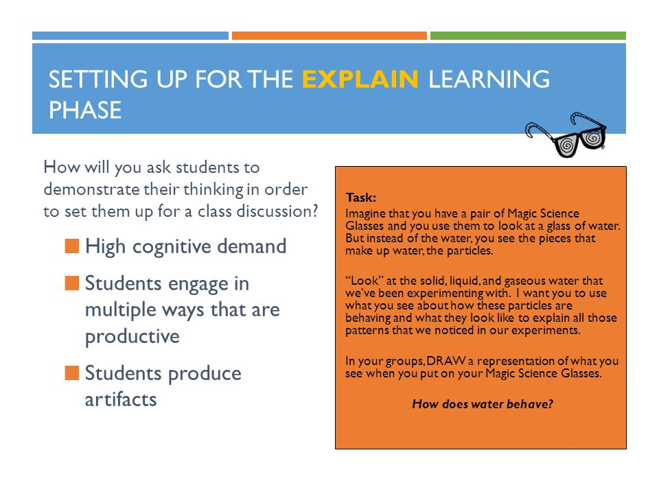 Setting up for the Explain Learning Phase