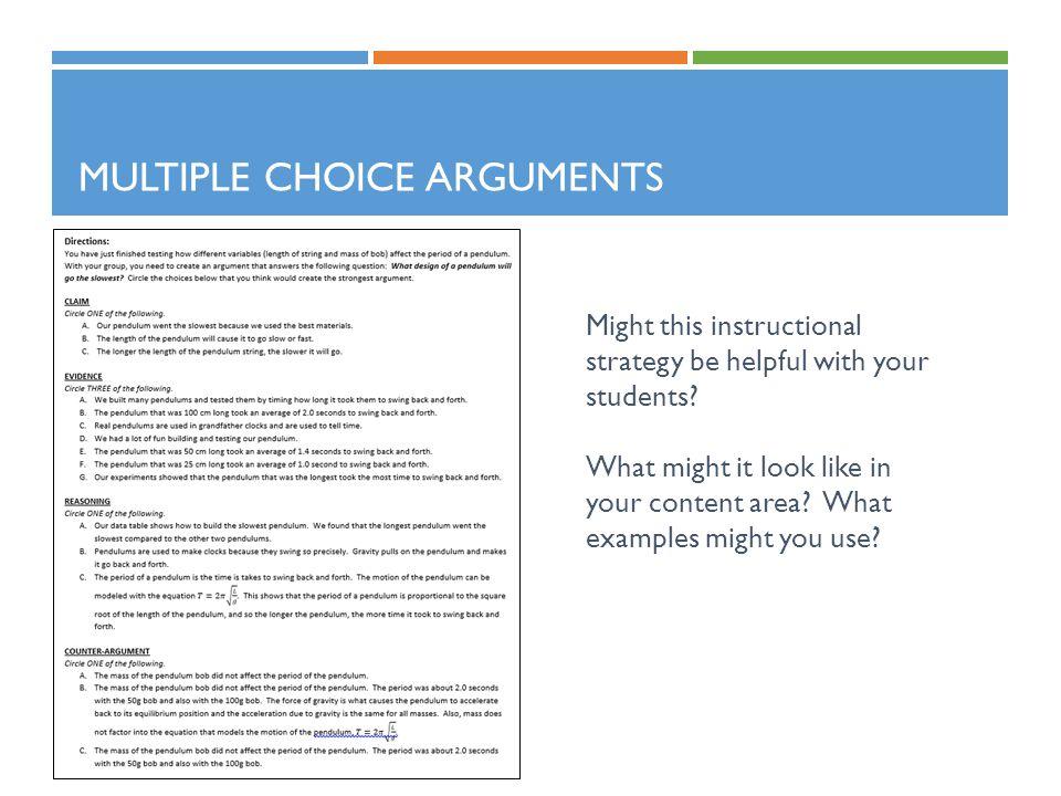 Multiple Choice Arguments