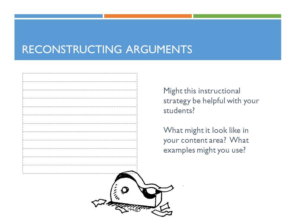 Reconstructing Arguments
