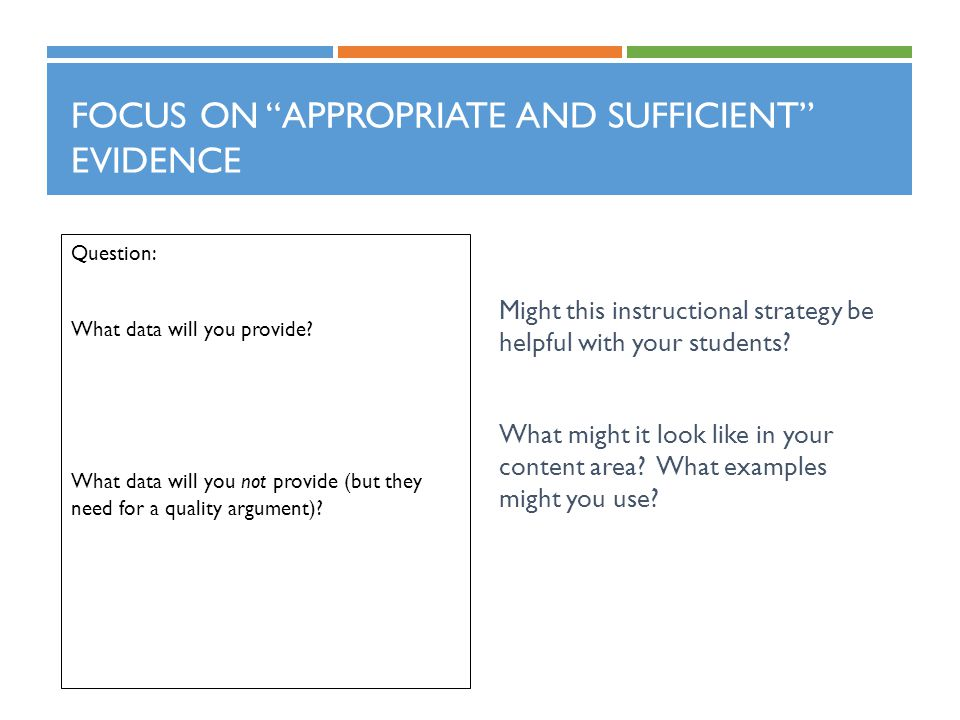 Focus on Appropriate and Sufficient Evidence