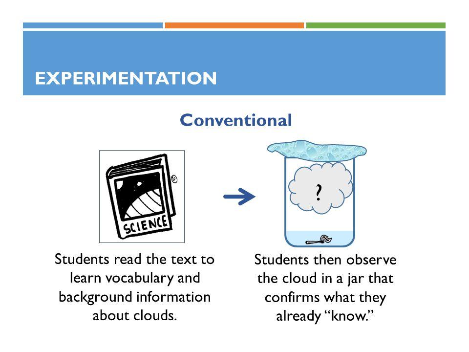 Experimentation Conventional