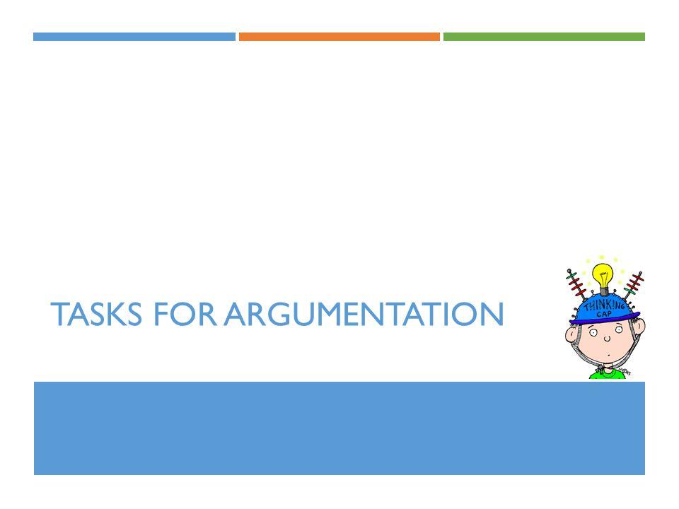 Tasks for Argumentation