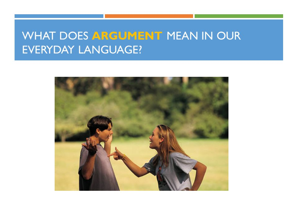 What does argument mean in our everyday language