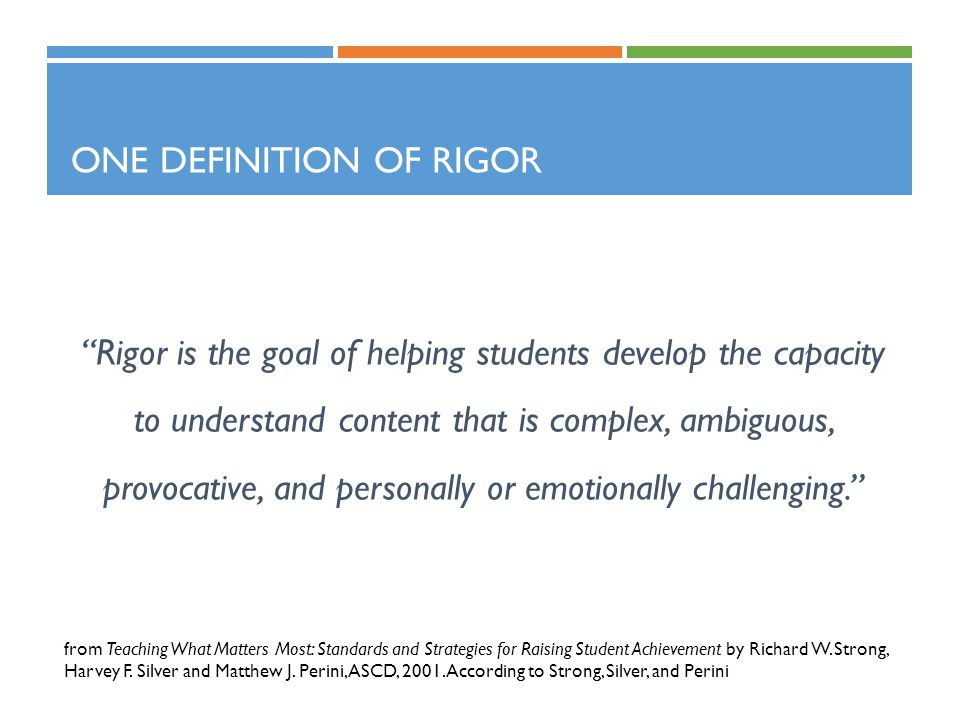 One Definition of Rigor