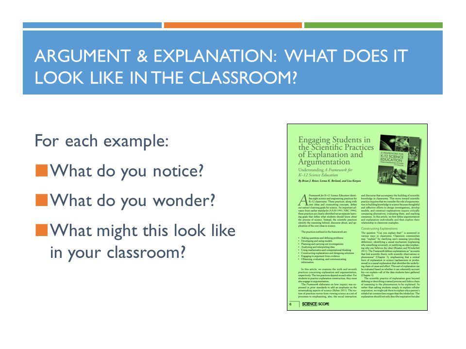 Argument & Explanation: What does it look like in the classroom