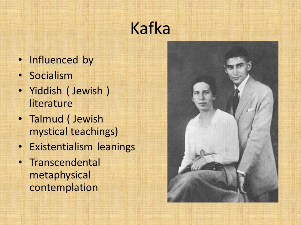 Kafka Influenced by Socialism Yiddish ( Jewish ) literature