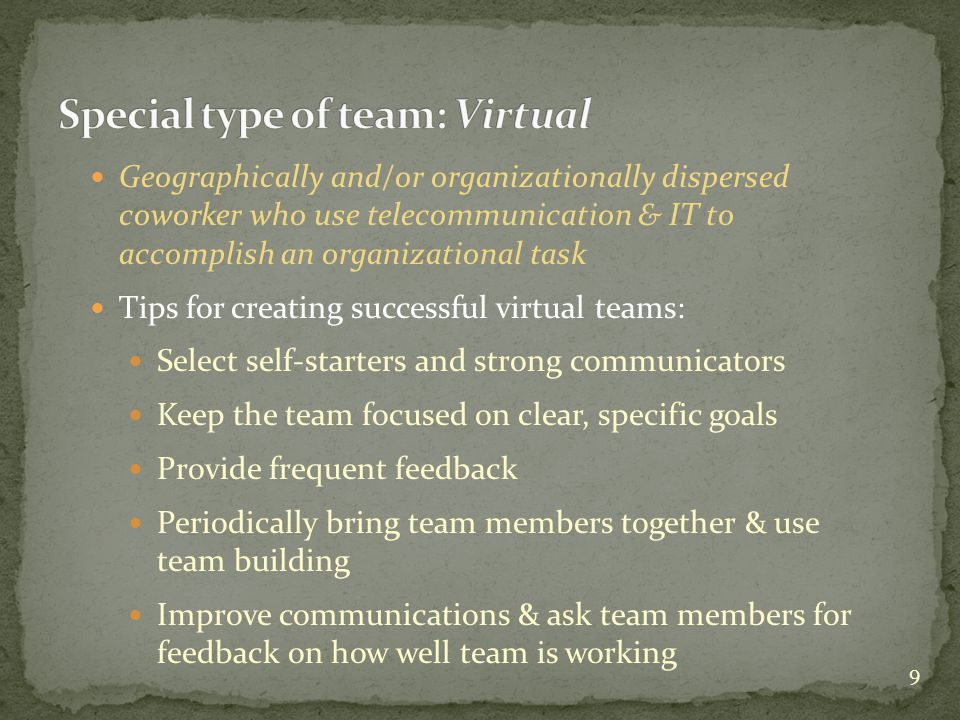 Special type of team: Virtual