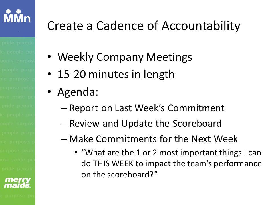 Create a Cadence of Accountability