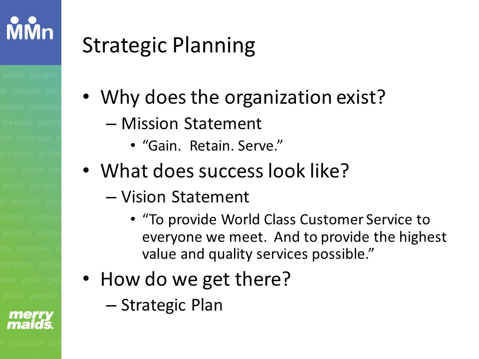 Strategic Planning Why does the organization exist