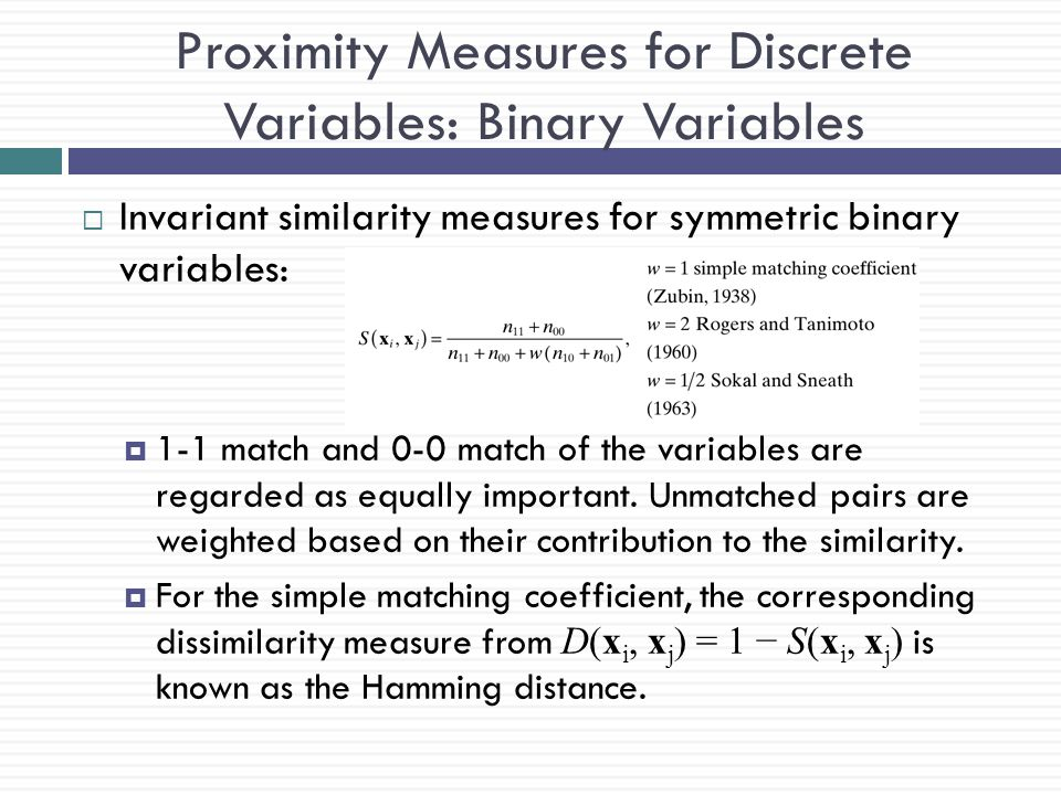 Proximity Measures for Discrete Variables: Binary Variables