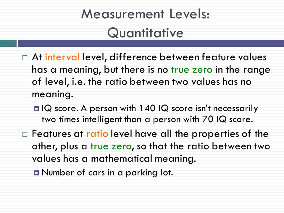 Measurement Levels: Quantitative