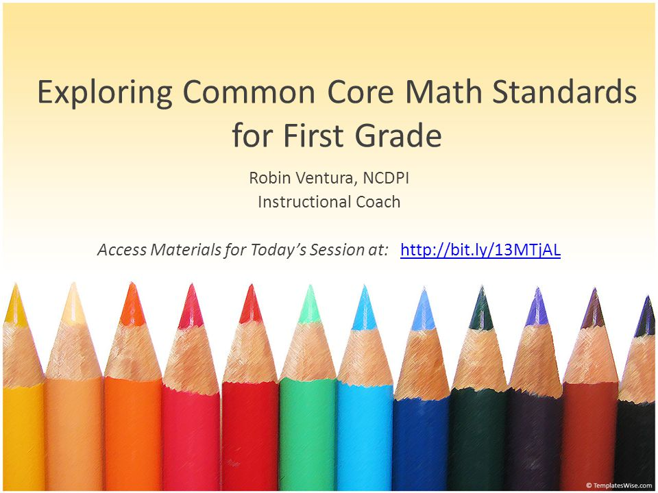 Exploring Common Core Math Standards for First Grade