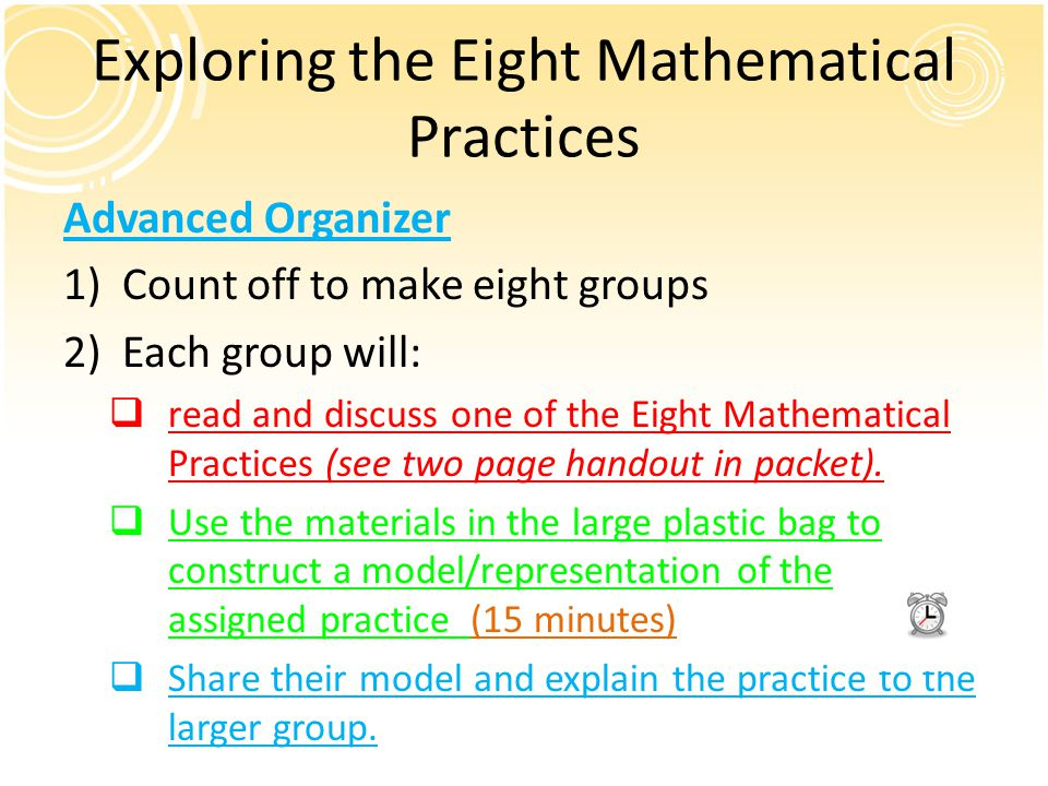 Exploring the Eight Mathematical Practices