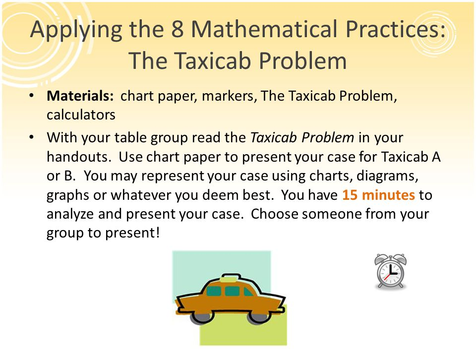 Applying the 8 Mathematical Practices: The Taxicab Problem
